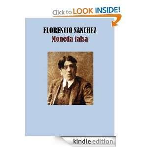 MONEDA FALSA (Spanish Edition) FLORENCIO SANCHEZ  Kindle