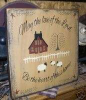 PRIMITIVE SIGN~~LOVE OF THE LORD~BE HEART OF THIS HOME~