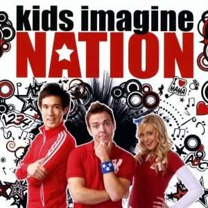 Kids Imagine Nation Kids Imagine Nation Music