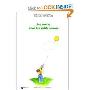 contes pour les petits reveurs (9782748326963): Mardon Michele: Books