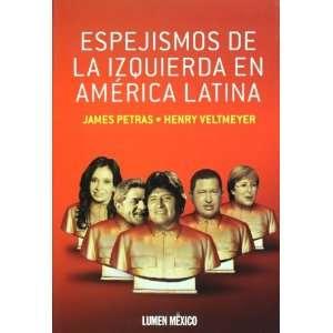 Espejismos de la izquierda en America latina (Spanish