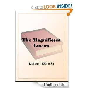 The Magnificent Lovers (Les Amants magnifiques): Molière: