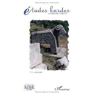 Etudes Kurdes 3 001 (9782747519007): Etudes Kurdes: Books