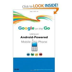 Google on the Go Using an Android Powered Mobile Phone