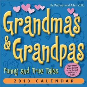 Grandmas & Grandpas Funny and True Tales 2010 Day to Day