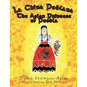 La China Poblana: The Asian Princess of Puebla