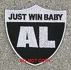 Oakland Raiders Al Davis Just Win Baby Memorial Patch