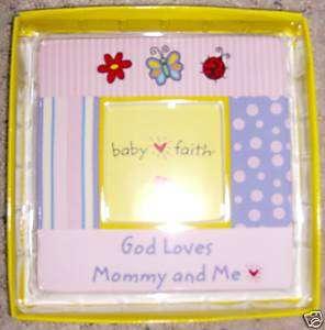 Christian Baby Faith Picture Frame God Loves Mommy & Me