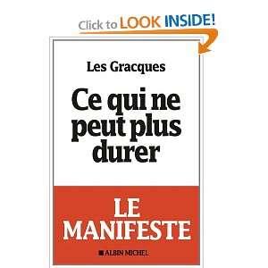 Ce qui ne peut plus durer (French Edition) (9782226230577