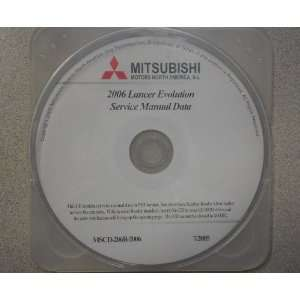 2006 MITSUBISHI LANCER EVOLUTION Service Shop Repair Manual CD FACTORY
