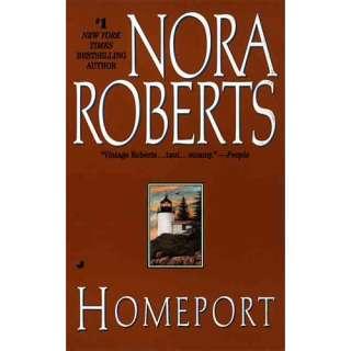 Homeport, Roberts, Nora Romance