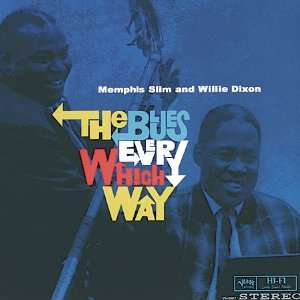 Way Memphis Slim and Willie Dixon, Memphis Slim, Willie Dixon Music