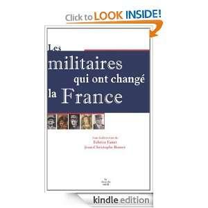 Les Militaires qui ont changé la France (French Edition): Fabrice