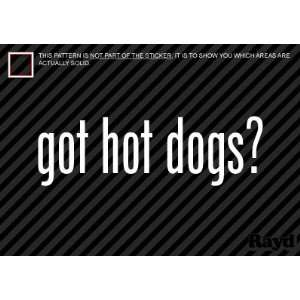 (2x) Got Hot Dogs   Sticker   Decal   Die Cut: Everything Else