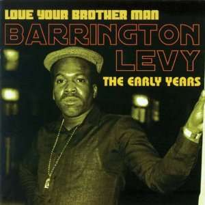 Love Your Brother Man The Early Years [Vinyl] Barrington Levy Music