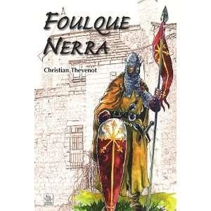 Foulque Nerra (French Edition) (9782813800046) Books