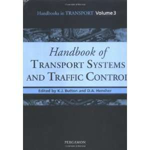 Handbook of Transport Systems and Traffic Control