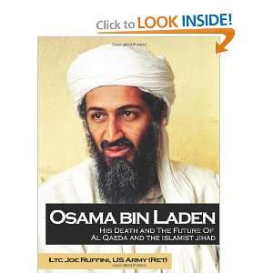 Osama Bin Laden: His Death And The Future Of Al Qaeda