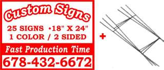 25)18x24 CUSTOM CORRUGATED PLASTIC YARD SIGNS+STANDS