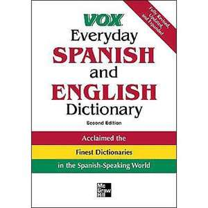Vox Everyday Spanish and English Dictionary English Spanish/Spanish