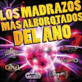 Los Madrazos Mas Alborotados Del Ano, Varios Artistas