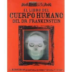 El libro del cuerpo humano del Dr. Frankenstein