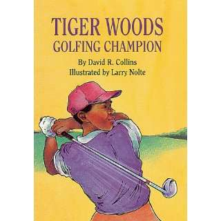 Tiger Woods, Golfing Champion David Collins, Larry Nolte