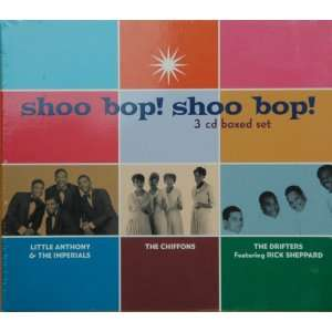 Shoo Bop! Shoo Bop! [3 Cd Boxed Set] The Chiffons & The