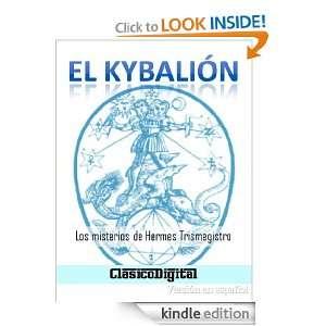El Kibalion (Clasicos de la filosofia) (Spanish Edition): Hermes