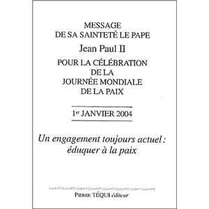message de sa saintete le pape jean paul ii pour la