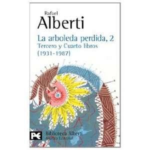La arboleda perdida, 2 (9788420638034): Rafael Alberti: Books