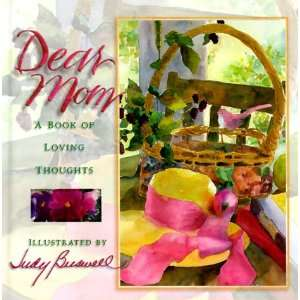 Dear Mom Gift Book (9781570512575) Caroline Brownlow Books