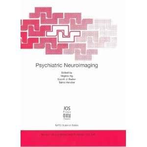 Psychiatric Neuroimaging (NATO ASI SERIES) (9781586033446