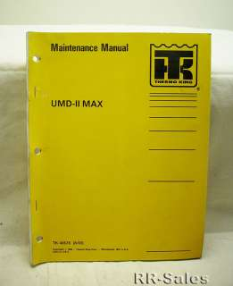 Thermo King UMD II MAX 3.66 Engine Maintenance Manual