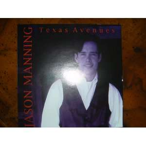 Texas Avenues: Jason Manning: Music