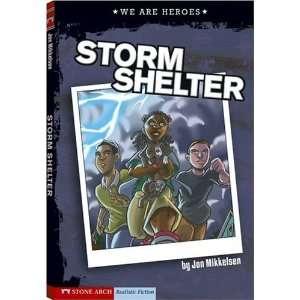 Storm Shelter (Keystone Books: We Are Heroes): Mikkelsen, Jon, Lueth