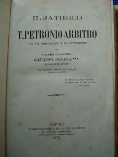 IL SATIRICO DI PETRONIO VOLGARIZZATO E ANNOTATO DA G. GELY COLAIANNI