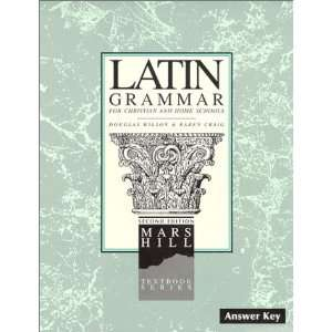 com Latin Grammar I Answer Key [Spiral bound] Douglas Wilson Books