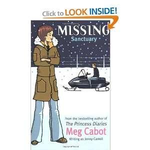 Sanctuary 4 (Missing) (9780689860942): Meg Cabot: Books