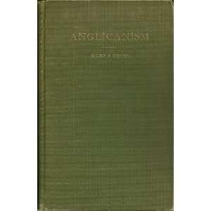 Anglicanism: Paul Elmer More and Frank Leslie Cross: Books