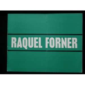 Raquel Forner: March 31st   April 17th, 1967, Drian Galleries: Raquel