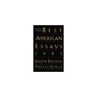 American Essays 1993 by Robert Atwan and Joseph Epstein (Nov 22, 1993