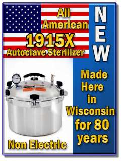 Stove Top 1915X Sterilizer Autoclave Made in the USA FDA Listed