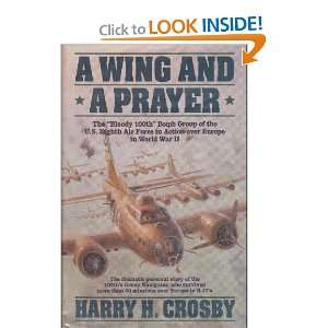 Prayer The Bloody 100th Bomb Group of the U.S. Eighth Air Force