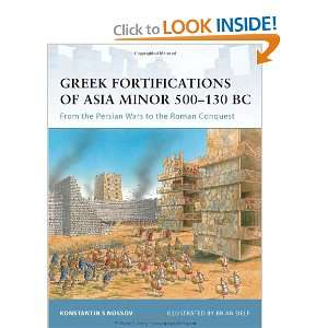 Greek Fortifications of Asia Minor 500 130 BC From the Persian Wars