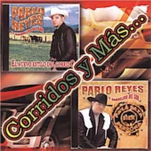 Corridos y Mas Pablo Reyes: Music