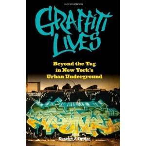 Graffiti Lives Beyond the Tag in New Yorks Urban