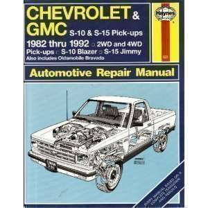 Chevrolet & GMC S 10 & S 15 Pick ups 1982 thru 1992 2WD
