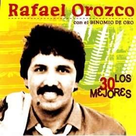 Los 30 Mejores: Rafael Orozco Con El Binomio De Oro: MP3