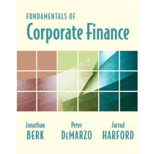 Fundamentals of Corporate Finance plus MyFinanceLab Student Access Kit